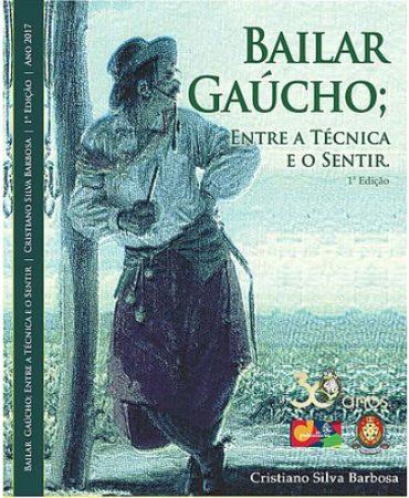 BAILAR GAÚCHO: ENTRE A TÉCNICA E O SENTIR